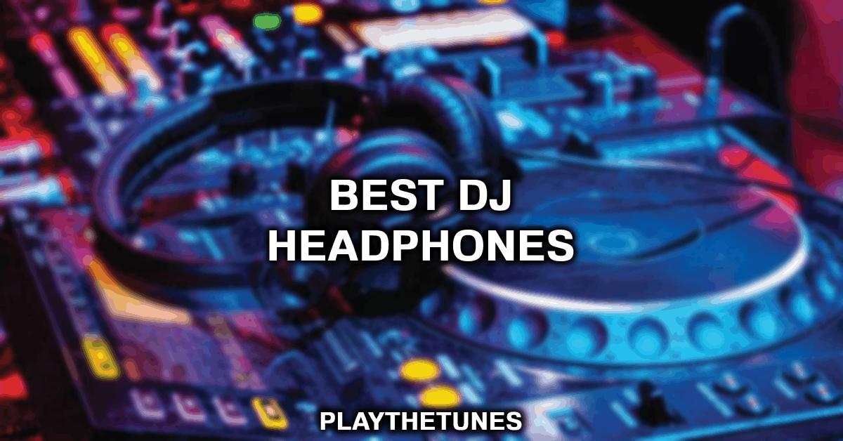 top djing headphones