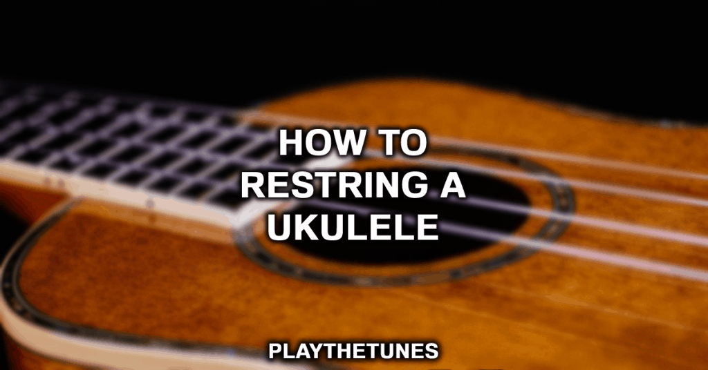 how to restring ukulele
