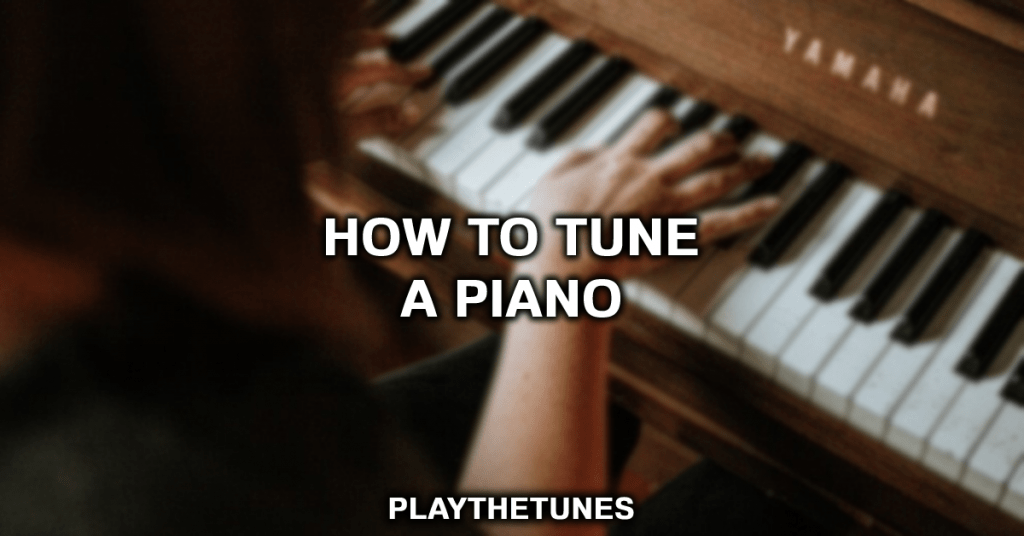 can you tune a piano yourself