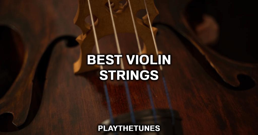 good violin strings