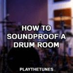 drum soundproofing panels