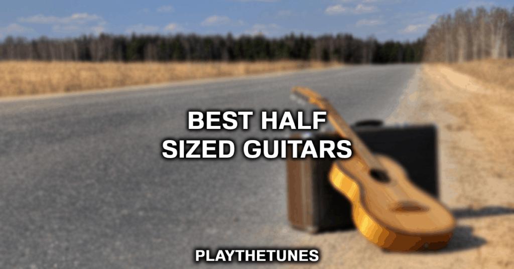 half sized guitars