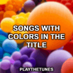 songs with colors in the title
