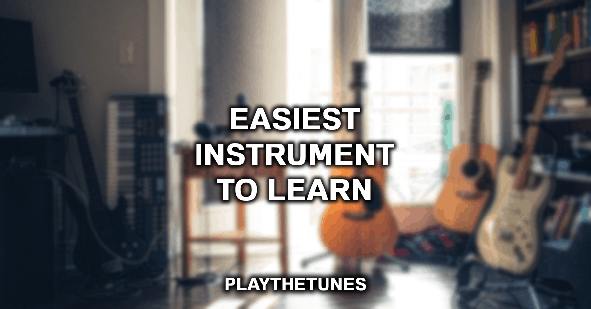 easiest instument to learn