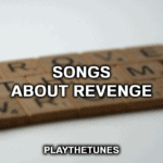 songs about revenge