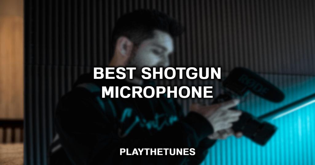 Best shotgun microphone